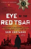 Eye of the Red Tsar: A Novel of Suspense