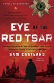 Eye of the Red Tsar: A Novel of Suspense