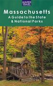Massachusetts: A Guide to the State & National Parks