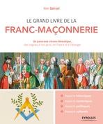 Le grand livre de la franc-maçonnerie