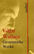 Edgar Wallace: Gesammelte Werke