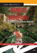 Sangue nel Redefossi. Lorenzi indaga a San Giuliano Milanese