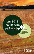 Les sols ont-ils de la mémoire ?
