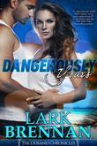 Dangerously Yours: The Durand Chronicles - Book One