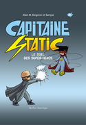 Capitaine Static 8 – Le Duel des super-héros