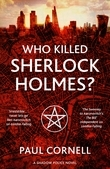 Who Killed Sherlock Holmes?