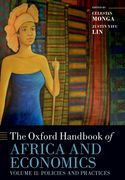 The Oxford Handbook of Africa and Economics: Volume 2: Policies and Practices