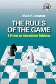 Rules of the Game: A Primer on International Relations