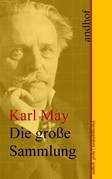 Karl May: Die große Sammlung der Werke in Gesamtausgabe