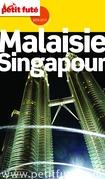 Malaisie - Singapour 2016 Petit Futé (avec cartes, photos + avis des lecteurs)