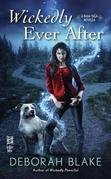 Wickedly Ever After: A Baba Yaga Novella