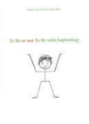 To be or not To be with Sophrology