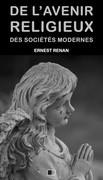 De l'avenir religieux des sociétés modernes