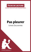 Pas pleurer de Lydie Salvayre (fiche de lecture)