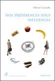 Nos préférences sous influence