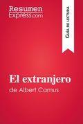 El extranjero de Albert Camus (Guía de lectura)