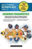 Mastering Workplace Skills: Grammar Fundamentals