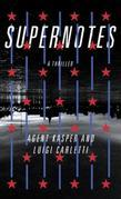 Supernotes: A Thriller