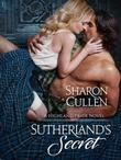 Sutherland's Secret: A Highland Pride Novel