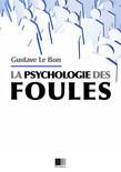 La psychologie des foules