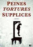 Peines, tortures et supplices