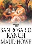 The San Rosario Ranch
