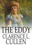 The Eddy: A Novel of Today