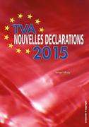 TVA - Nouvelles déclarations 2015