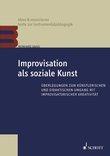Improvisation als soziale Kunst