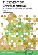 The Event of <em>Charlie Hebdo</em>: Imaginaries of Freedom and Control