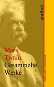 Mark Twain: Gesammelte Werke