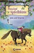 Ponyhof Apfelblüte 6 – Julia und Smartie