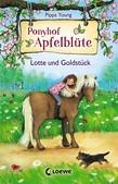 Ponyhof Apfelblüte 3 – Lotte und Goldstück