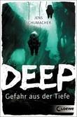 Deep – Gefahr aus der Tiefe