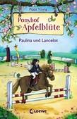Ponyhof Apfelblüte 2 – Paulina und Lancelot