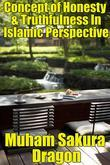 Concept of Honesty & Truthfulness In Islamic Perspective