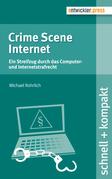 Crime Scene Internet