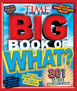 Big Book of WHAT (A TIME for Kids Book)