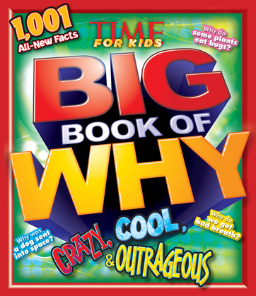 Crazy, Cool & Outrageous (TIME For Kids Book of WHY)