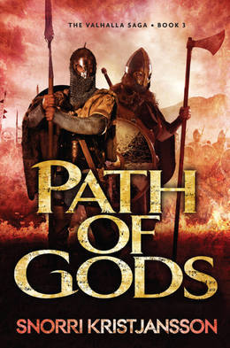 Path of Gods: The Valhalla Saga: Book 3