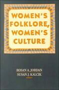 Women's Folklore, Women's Culture