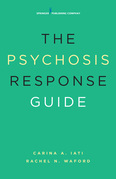 The Psychosis Response Guide: How to Help Young People in Psychiatric Crises