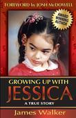 Growing Up with Jessica, Second Edition: Blessed by the Unexpected Parenting of a Special Needs Child.