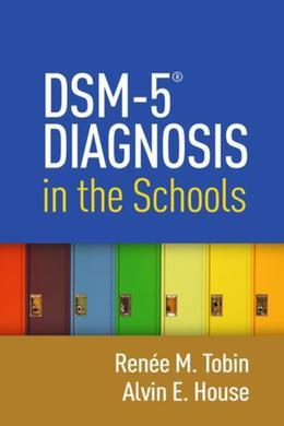 DSM-5® Diagnosis in the Schools