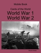 Mobile Book Cards of the World: World War 1, World War 2