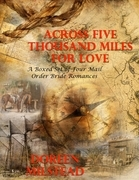 Across Five Thousand Miles for Love - a Boxed Set of Four Mail Order Bride Romances
