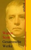 Walter Scott: Gesammelte Werke