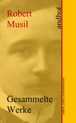 Robert Musil: Gesammelte Werke