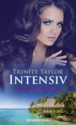 Intensiv   Erotischer Roman