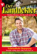 Der Landdoktor 24 - Arztroman